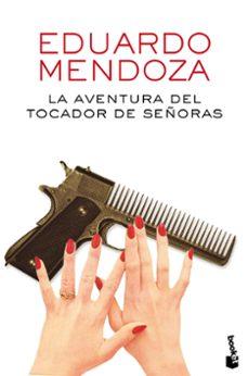 Leer libros en línea gratis descargar pdf LA AVENTURA DEL TOCADOR DE SEÑORAS in Spanish FB2 MOBI iBook
