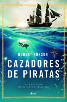 Libros de descargas gratuitas de audio. CAZADORES DE PIRATAS  9788434423695