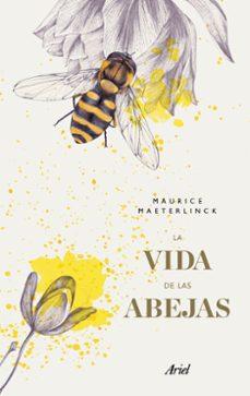 la vida de las abejas-maurice maeterlinck-9788434427495