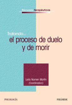 tratando...el proceso de duelo y de morir-leila nomen martin-9788436821895