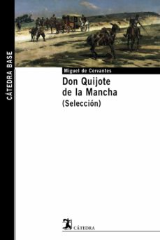 don quijote de la mancha (seleccion)-miguel de cervantes saavedra-9788437622095