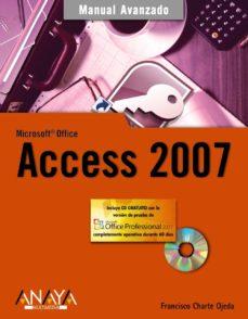 access 2007 (manual avanzado) (incluye cd-rom)-francisco charte-9788441521995