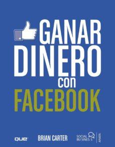 ganar dinero con facebook (social media)-brian carter-9788441531895