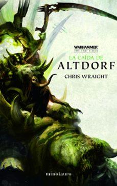 Permacultivo.es La Caida De Altdorf (Ciclo Warhammer The End Times 2/5) Image