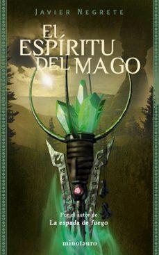 Descargar archivos pdf del libro EL ESPIRITU DEL MAGO (TETRALOGIA LA ESPADA DE FUEGO 2) 9788445075395 CHM RTF FB2 in Spanish