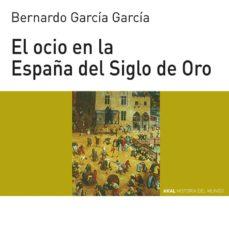 Noticiastoday.es El Ocio En La España Del Siglo De Oro Image