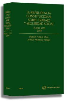 Milanostoriadiunarinascita.it Jurisprudencia Constitucional Sobre Trabajo Y Seguridad Social, Tomo Nº 26 Image