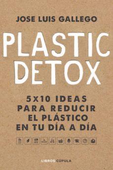 plastic detox (ebook)-josé luís gallego-9788448025595