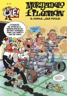 ¡ole! mortadelo y filemon nº 177: el dopaje ¡que potaje!-francisco ibañez-9788466631495