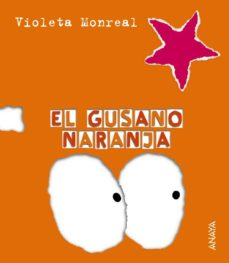el gusano naranja-violeta monreal diaz-9788466726795