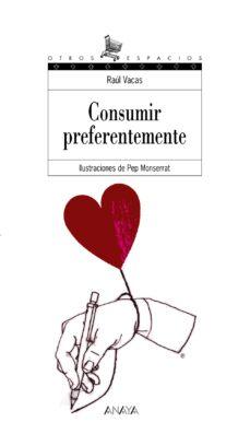 Descargar CONSUMIR PREFERENTEMENTE gratis pdf - leer online