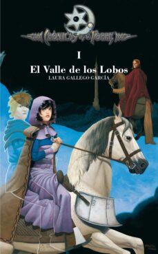 Descargas de libros electrónicos gratis para kobo EL VALLE DE LOS LOBOS (CRONICAS DE LA TORRE I) (Spanish Edition) de LAURA GALLEGO GARCIA