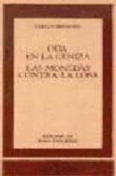 Libros de audio gratis descargas de reproductores de mp3 ODA EN LA CENIZA ; LAS MONEDAS CONTRA LA LOSA 9788470395895 de CARLOS BOUSOÑO in Spanish