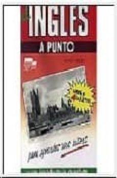 Alienazioneparentale.it El Ingles A Punto: Para Aprender Uno Mismo (Incluye Cassette) Image