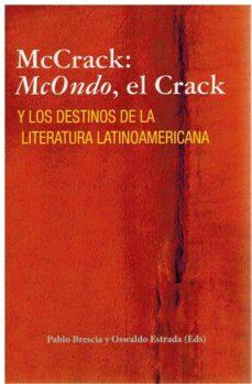 Alienazioneparentale.it Mccrack: Mcondo, El Crack Y Los Destinos De La Literatura Latinoamericana Image