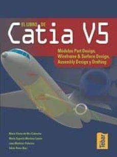 Descargar EL LIBRO DE CATIA V5 gratis pdf - leer online