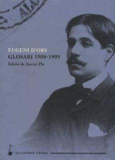 obra catalana eugeni d ors: glosari 1908-1909-eugenio d ors-9788477273295