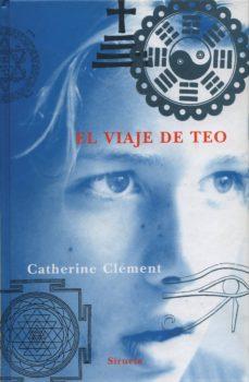 el viaje de teo-catherine clement-9788478444595