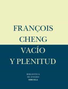 vacio y plenitud-françois cheng-9788478447695