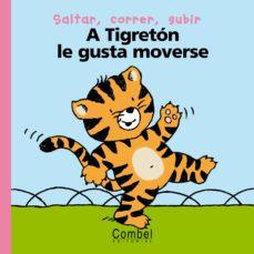 Concursopiedraspreciosas.es A Tigreton Le Gusta Moverse (Palabras Menudas) Image