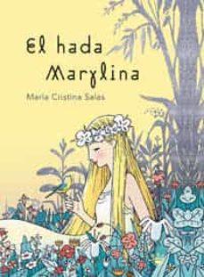 Descargar EL HADA MARYLINA gratis pdf - leer online