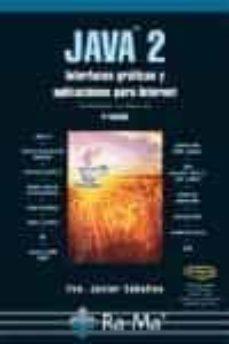 Bressoamisuradi.it Java 2: Interfaces Graficas Y Aplicaciones Para Internet (3ª Ed) Image