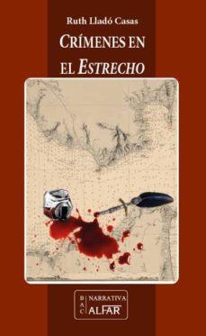 Inglés ebooks descarga gratuita pdf CRIMENES EN EL ESTRECHO 9788478987795 en español RTF CHM PDB de RUTH LLADO CASAS