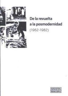 de la revuelta a la posmodernidad (1962-1982)-9788480264495