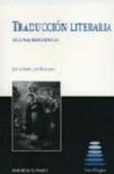 traduccion literaria: algunas experiencias-9788484443995