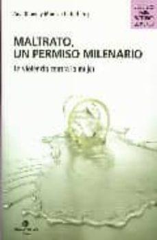Titantitan.mx Maltrato, Un Permiso Milenario: La Violencia Contra La Mujer (2ª Ed.) Image