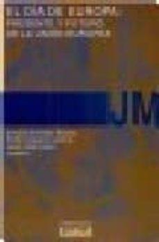 Geekmag.es El Dia De Europa: Presente Y Futuro De La Union Europea (Actas De Las I Jornadas En Conmemoracion Del Dia De Europa De La Universidad Pontificia Comillas De Madrid Madrid, 8 Y 9 De Mayo De 2002) Image