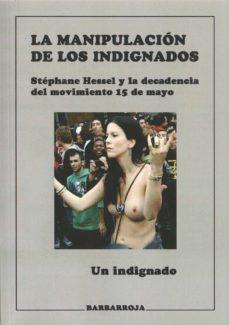Javiercoterillo.es La Manipulacion De Los Indignados Image