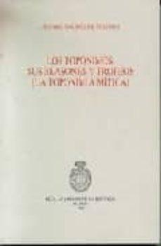 los toponimos: sus blasones y trofeos-alvaro galmes de fuentes-9788489512795