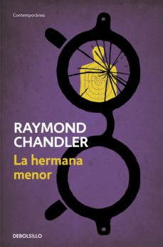 Gratis libros en línea para descargar LA HERMANA MENOR (SERIE PHILIP MARLOWE 5) de RAYMOND CHANDLER 9788490328095