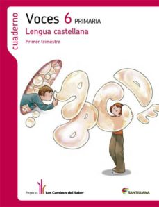 Eldeportedealbacete.es Cuaderno Lengua Voces 6 Primaria 1 Trim Los Caminos Del Saber Image