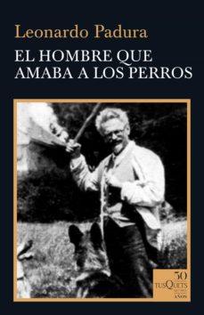 Lofficielhommes.es El Hombre Que Amaba A Los Perros Image