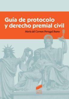 guía de protocolo y derecho premial civil (ebook)-maria del carmen portugal bueno-9788490778395
