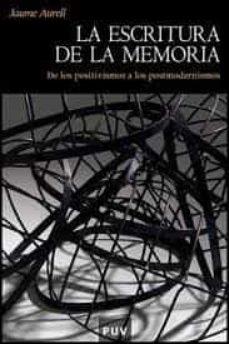 la escritura de la memoria (2ª ed.)-jaume aurell cardona-9788491340195