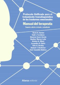 Descargar PROTOCOLO UNIFICADO PARA EL TRATAMIENTO TRANSDIAGNOSTICO DE LOS T RASTORNOS EMOCIONALES. MANUAL DEL TERAPEUTA gratis pdf - leer online