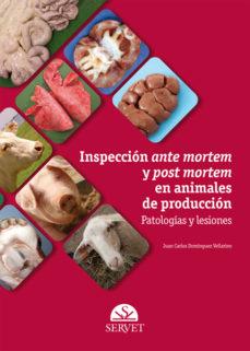 Jar descargar gratis ebooks INSPECCION ANTE MORTEM Y POST MORTEM EN ANIMALES DE PRODUCCION. PATOLOGIAS Y LESIONES  (Spanish Edition)