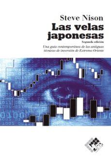 las velas japonesas: una guia contemporanea de las antiguas tecni cas de inversion de extremo oriente-steve nison-9788493622695