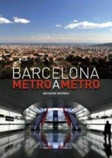 Carreracentenariometro.es Barcelona: Metro A Metro: Un Viaje Historico Image