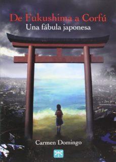 de fukushima a corfu: una fabula japonesa-carmen domingo-9788494048395