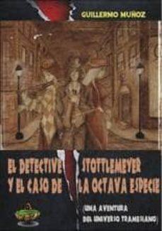 Chapultepecuno.mx El Detective Stottlemeyer Y El Caso De La Octava Especie Image