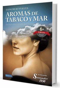 Chapultepecuno.mx Aromas De Tabaco Y Mar (6ª Ed.) Image