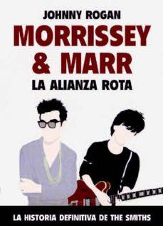 Descargar MORRISSEY Y MARR: LA ALIANZA ROTA gratis pdf - leer online