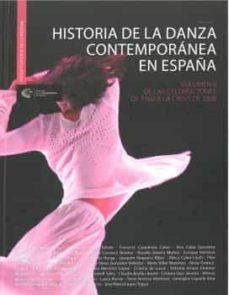 Permacultivo.es Historia De La Danza Contemporánea En España Vol Ii. De Las Celeb Raciones De 1992 A La Crisis De 2008 Image