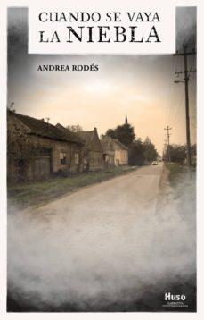Libro de texto en inglés descarga gratuita pdf CUANDO SE VAYA LA NIEBLA 9788494977695  (Spanish Edition)