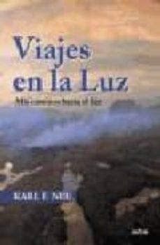 Ojpa.es Viajes En La Luz: Mis Caminos Hacia El Ser Image