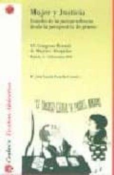Emprende2020.es Mujer Y Justicia: Estudio De La Jurisprudencia Desde La Perspecti Va De Genero (Xv Congreso Estatal De Mujeres Abogadas, Madrid 6-8 De Diciembre 2001) Image